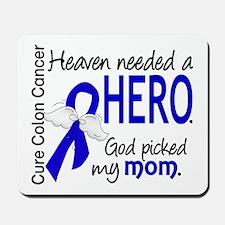 Colon Cancer HeavenNeededHero1.1 Mousepad