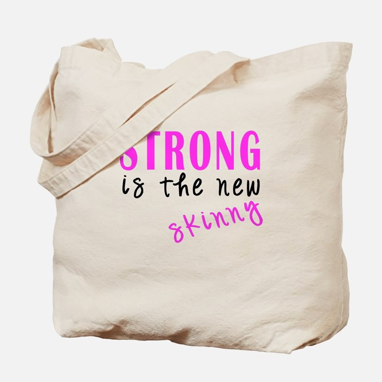 Strong Is The New Skinny light Tote Bag
