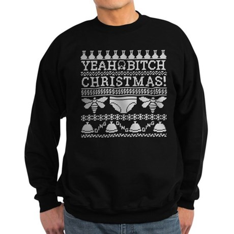 Yeah Bitch Ugly Christmas Sweatshirt