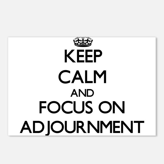 Keep Calm And Focus On Adjournment Postcards (Pack