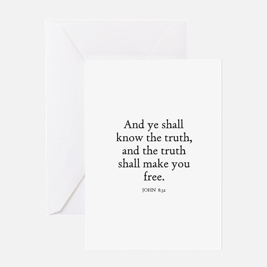 JOHN 8:32 Greeting Cards