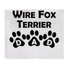 Wire Fox Terrier Dad Throw Blanket