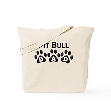 Pit Bull Dad Tote Bag