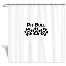 Pit Bull Dad Shower Curtain