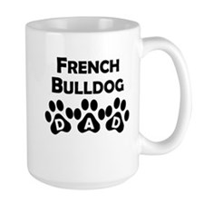 French Bulldog Dad Mugs