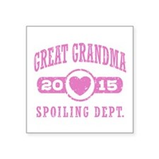 "Great Grandma 2015 Square Sticker 3"" x 3"""