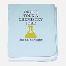 Chemistry Joke baby blanket