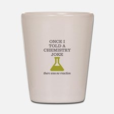 Chemistry Joke Shot Glass