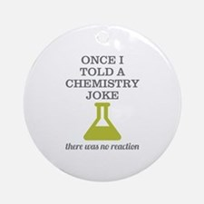 Chemistry Joke Ornament (Round)