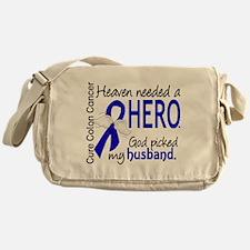 Colon Cancer HeavenNeededHero1 Messenger Bag