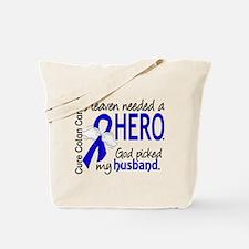 Colon Cancer HeavenNeededHero1 Tote Bag