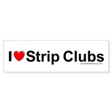 Strip Clubs Bumper Sticker
