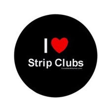 "Strip Clubs 3.5"" Button"