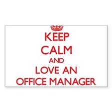 Keep Calm and Love an Office Manager Decal