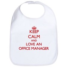 Keep Calm and Love an Office Manager Bib