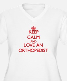 Keep Calm and Love an Orthopedist Plus Size T-Shir