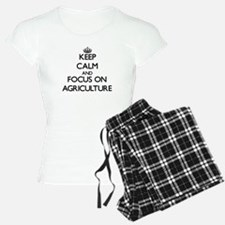 Keep Calm And Focus On Agriculture Pajamas