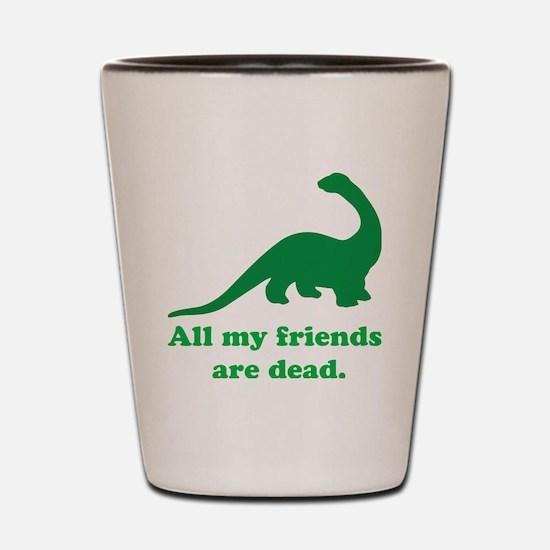 Unique Dinosaur humor Shot Glass