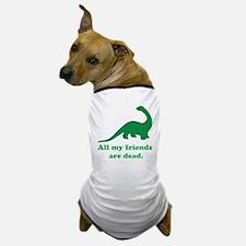 Cute Dinosaur humor Dog T-Shirt