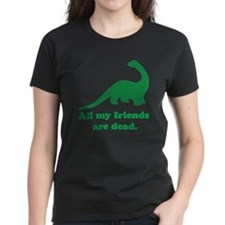 All My Friends T-Shirt