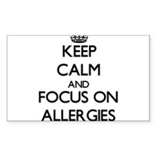 Keep Calm And Focus On Allergies Decal