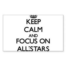 Keep Calm And Focus On All-Stars Decal