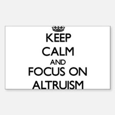 Keep Calm And Focus On Altruism Decal