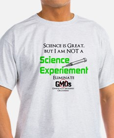 Science, not GMO T-Shirt