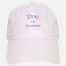 Pink Due in December Baseball Baseball Cap