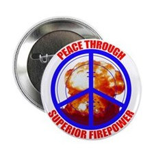 Peace Through Superior Firepower Button (10 pack)