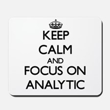 Keep Calm And Focus On Analytic Mousepad