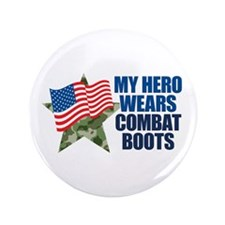 """My Hero Wears Combat Boots 3.5"""" Button"""