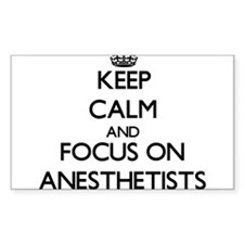 Keep Calm And Focus On Anesthetists Decal