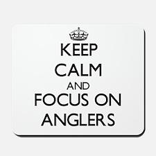 Keep Calm And Focus On Anglers Mousepad