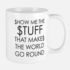 Show me the money Mugs