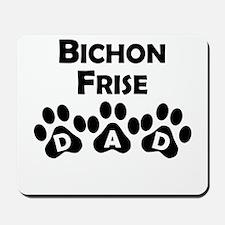 Bichon Frise Dad Mousepad