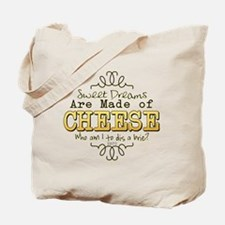 Dreams Made of Cheese Tote Bag