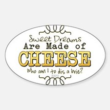 Dreams Made of Cheese Decal
