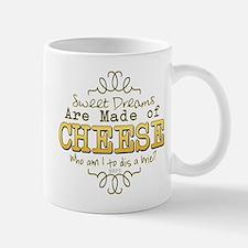 Dreams Made of Cheese Mugs