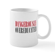 Dangerously Overeducated Mugs