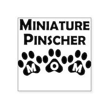 Miniature Pinscher Mom Sticker