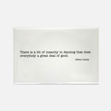 A bit of insanity Rectangle Magnet (10 pack)