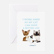 I work hard Greeting Cards
