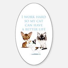 I Work Hard Decal