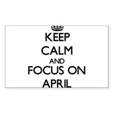 Keep Calm And Focus On April Decal