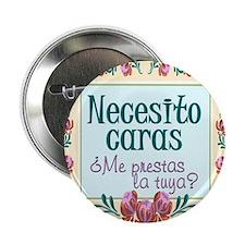 """Necesito caras 2.25"""" Button (100 pack)"""