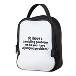 Judging problem Neoprene Lunch Bag