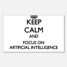 Keep Calm And Focus On Artificial Intelligence Sti