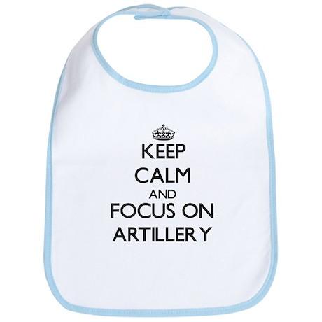 Keep Calm And Focus On Artillery Bib
