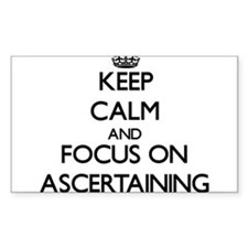 Keep Calm And Focus On Ascertaining Decal